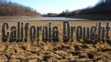 California Drought: Impacts and Outlook